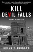 Kill Devil Falls [Large Print]