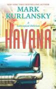 Havana [Large Print]