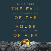 The Fall of the House of Fifa [Audio]