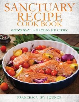 Sanctuary Recipe Cook Book