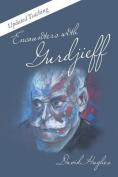 Encounters with Gurdjieff