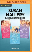 Susan Mallery Bakery Sisters Series [Audio]