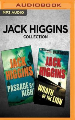 Jack Higgins Collection - Passage by Night & Wrath of the Lion