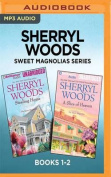 Sherryl Woods Sweet Magnolias Series [Audio]