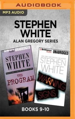 Stephen White Alan Gregory Series: Books 9-10: The Program & Warning Signs (Alan Gregory)