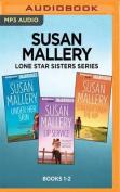 Susan Mallery Lone Star Sisters Series [Audio]