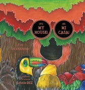 It's My House! * Es Mi Casa! [Large Print]