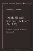 """With All Your Soul Fear the Lord"" (Sir. 7:27)"