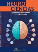 Neurociencias. Aprender Para Ensenar. [Spanish]