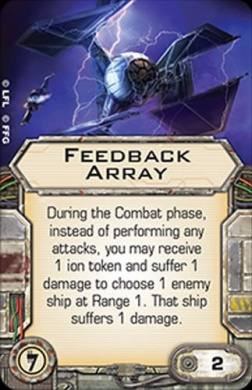 Star Wars X-Wing Miniatures Game Feedback Array Illicit Upgrade Card