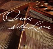 Oscar, With Love [Digipak]