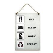 Handmade Wooden ' Eat Sleep Work Repeat ' Home Sign 387