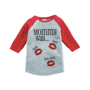 Custom Party Shop Kids Mommy Was Here Valentine's Day Red Raglan