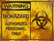 Warning Biohazard Authorised THICK Sign - Halloween Decor Prop Road and Lawn Decoration