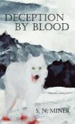 Deception by Blood