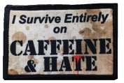 I Survive Entirely on Caffeine and Hate Morale Patch. Perfect for your Tactical Military Army Gear, Backpack, Operator Baseball Cap, Plate Carrier or Vest. 5.1cm x 7.6cm Hook and Loop Patch. Made in the USA