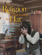 The Religion That Started in a Hat