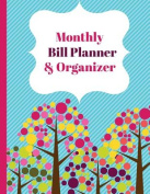 Monthly Bill Planner & Organizer  : Financial Planner, Financial Diary