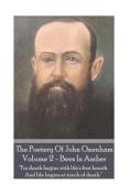 The Poetry of John Oxenham - Volume 2