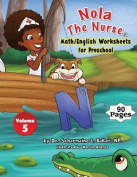 Nola the Nurse(r) Math/English Worksheets for Preschool