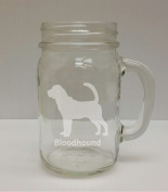 Bloodhound Breed Pride 470ml Glass Mason Jar - Hand Etched - Made in the USA, Great for gifts