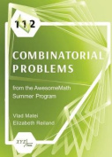 112 Combinatorial Problems from the AwesomeMath Summer Program