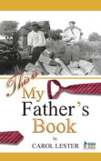 This Is My Father's Book