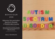 Behaviour Zen and Autism Spectrum Disorder (ASD) : A Transformative Journey