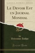 Le Devoir Est Un Journal Mondial  [FRE]