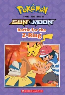 Battle for the Z-Ring (Pokemon: Alola Chapter Book #2) (Pokemon (Chapter Books))