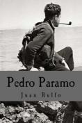 Pedro Paramo (Spanish Edition) [Spanish]