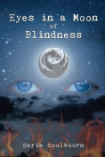 Eyes in a Moon of Blindness