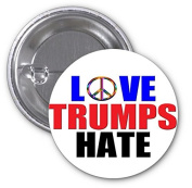 Love Trumps Hate Peace 2 PACK of 7.6cm Buttons Flare by Debbie's Designs