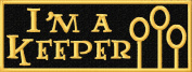 I'm a Keeper Iron On Embroidered Patch Applique - Black, Gold - 10cm x 3.8cm