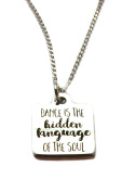 """Stainless Steel """"Dance Is The Hidden Language Of the Soul"""" Charm, Sterling Silver Necklace 46cm"""