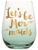 "Slant Collections 590ml Stemless Wine Glasses ""Let's Be Mermaids"""