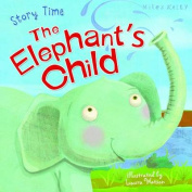 Just So Stories the Elephant's Child