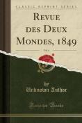 Revue Des Deux Mondes, 1849, Vol. 4  [FRE]