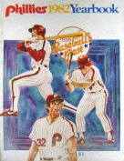 1982 Philadelphia Phillies Yearbook autographed by Tug McGraw, Gary Matthews, Paul Owens, Greg Gross, Mike Krukow, Ed Farmer, & Sparky Lyle