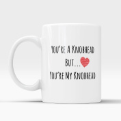 You're A Knobhead But You're My Knobhead Mug Valentines Birthday Gift For Him Present 330ml Tea Coffee Cup