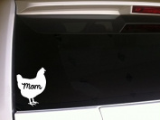 Chicken Mom 15cm Vinyl Sticker DecalP73 Farm Life Farming Farmer Eggs Homegrown Rooster Hens Animals Pets