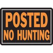HY-KO PROD Aluminium No Hunt Sign, 25cm x 36cm
