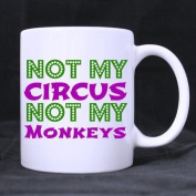 330ml Not My Circus Not My Monkeys Polish Proverb Best Choice White Ceramic Coffee Mugs Cup