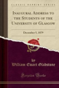 Inaugural Address to the Students of the University of Glasgow