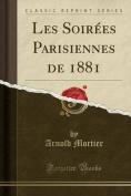 Les Soirees Parisiennes de 1881  [FRE]