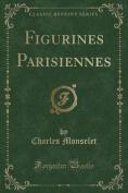 Figurines Parisiennes  [FRE]