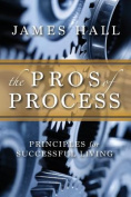 The Pro's of Process