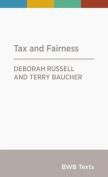 Tax and Fairness (BWB Texts)