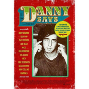 Danny Says - The Life and Times of Danny Fields [Region 2]