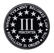 Three 3% Percenter Rebellion Tyranny Embroidered Tactical Milspec Hook Patch